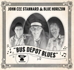 "John Cee Stannard & Blue Horizon ""Bus Depot Blues"" CD cover"